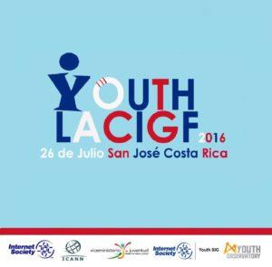 I Foro Juvenil de Gobernanza Internet de America Latina y el Caribe